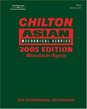 2005  Chilton's Asian Mechanical Service Manual Volume 2: MITSUBISHI -TOYOTA (2001 - 2004 Year coverage)