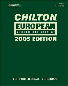 2005 Chilton's European Mechanical Service Manual (2001 - 2004 Year coverage)