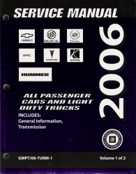 2006 All GM Passenger Cars and Light Duty Trucks Transmission, Transaxle and Transfer Case Unit Repair Manual