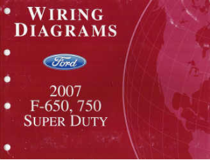2007 Ford F-650, 750 and Super Duty - Wiring Diagrams