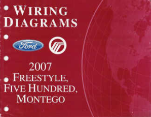 2007 Ford Freestyle, Five Hundred & Mercury Montego - Wiring Diagrams