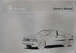 1999 C230 Kompressor, C28, C43 AMG Mercedes-Benz Owner's Manual