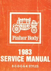 1983 General Motors Fisher Body Assembly Service Manual B-C-D-E-G-K Styles