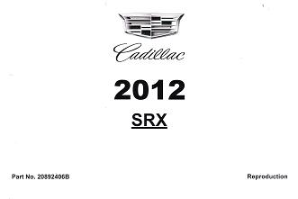 2012 Cadillac SRX Factory Owner's Manual