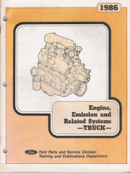 1986 Ford Truck Engine, Emission and Related Systems Manual