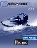 2001 Sea-Doo GS, GTS, GTI, GTX, GTX RFI, GTX DI, RX, RX DI & XP Factory Shop Manual