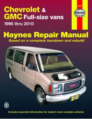 1996 - 2010 Chevrolet and GMC Full-Size Vans Haynes Repair Manual