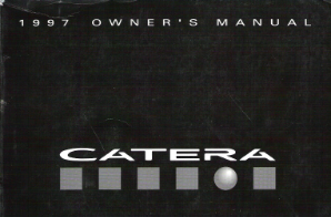 1997 Cadillac Catera Factory Owner's Manual