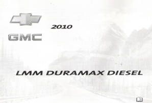 2010 GMC/Chevrolet Silverado and Sierra Factory Owner's Manual LMM Duramax Diesel Supplement