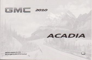 2010 GMC Acadia Factory Owner's Manual Portfolio