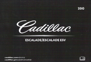 2010 Cadillac Escalade and Escalade ESV Factory Owner's Manual Portfolio
