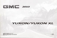 2010 GMC Yukon Denali & Yukon XL Denali Owner's Manual