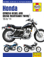 1985 - 2014 Honda CMX250 Rebel & CB250 Nighthawk Twins Haynes Repair Manual