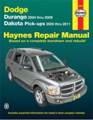 2004 - 2009 Dodge Durango & 2005 - 2011 Dodge Dakota Pick-ups Haynes Repair Manual