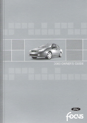 2003 Ford Focus Owner's Manual with Case