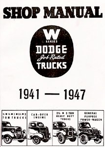 1941 - 1947 Dodge Truck Body, Chassis & Drivetrain Shop Manual