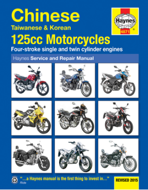 2003 - 2015 Chinese Taiwanese Korean 125cc Motorcycles 4-strokes Haynes Repair Manual
