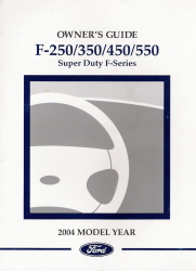 2004 Ford Super Duty F-250, F-350, F-450, F-550 Owner's Manual with Case