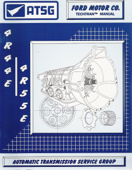 Ford 4R44E / 4R55E Transmission Rebuild Manual