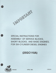 Mack Special Instructions for Assembly of Service Blocks, Short Blocks, and Basic Engines, for Six-Cylinder Diesel Engines