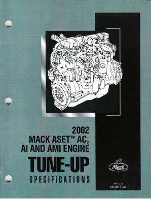 Mack 2002 ASET AC, AI, and AMI Engine Tune-Up Specifications