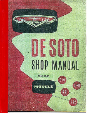 1954 - 1955 Desoto Body, Chassis & Drivetrain Shop Manual