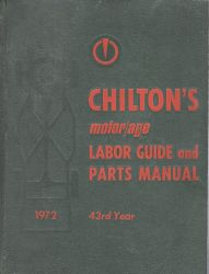 1964 - 1972 Chilton Labor Guide and Parts Manual