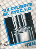 Mack E6 -672 c.u. Six Cylinder Diesel  Engine Overhaul Manual