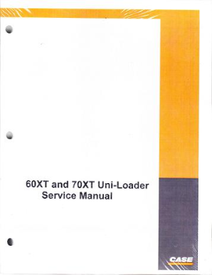 Case 60XT and 70XT Skid Steer Uni-Loader Factory Service Manual