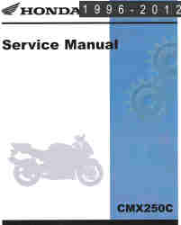 1996 - 2013 Honda CMX250C Rebel Service Manual