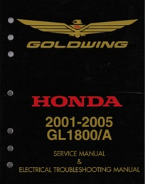 2001 - 2005 Honda Goldwing GL1800/A Factory Service & Electrical Troubleshooting Manual