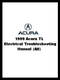 1999 Acura TL Electrical Troubleshooting Manual (All)