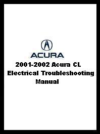 2001 - 2002 Acura CL Electrical Troubleshooting Manual