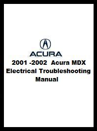 2001 - 2002 Acura MDX Electrical Troubleshooting Manual
