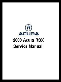 2003 Acura RSX Service Manual