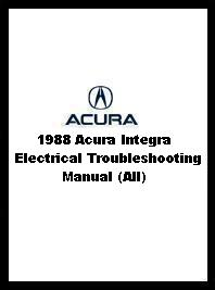 1988 Acura Integra Electrical Troubleshooting Manual (All)