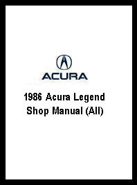 1986 Acura Legend Shop Manual (All)