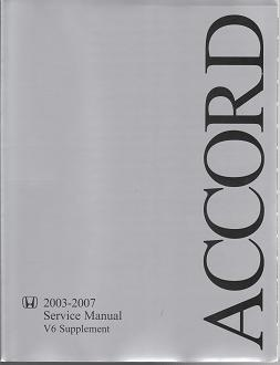 2003 - 2007 Honda Accord V6 Engine Factory Service Manual Supplement