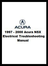 1997 - 2000 Acura NSX Electrical Troubleshooting Manual (All)