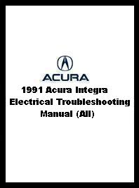 1991 Acura Integra Electrical Troubleshooting Manual (All)