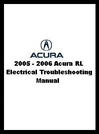 2005 - 2006 Acura RL Electrical Troubleshooting Manual