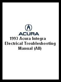 1993 Acura Integra Electrical Troubleshooting Manual (All)