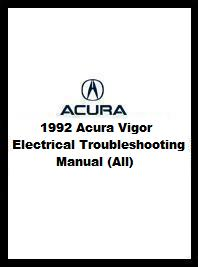 1992 Acura Vigor Electrical Troubleshooting Manual (All)