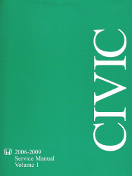 2006 - 2009 Honda Civic Factory Service Manual - 2 Volume Set