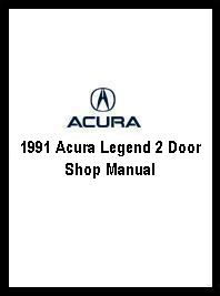 1991 Acura Legend 2 Door Shop Manual