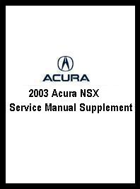 2003 Acura NSX Service Manual Supplement