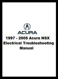 1997 - 2005 Acura NSX Electrical Troubleshooting Manual (All)