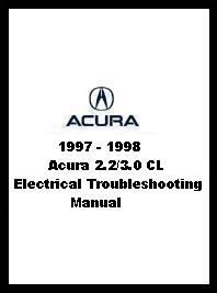 1997 - 1998 Acura 2.2/3.0 CL Electrical Troubleshooting Manual