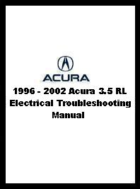 1996 - 2002 Acura 3.5 RL Electrical Troubleshooting Manual