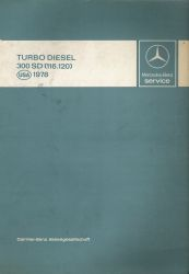 1978 Mercedes-Benz 300 SD (116.120) Turbo Diesel Service Manual